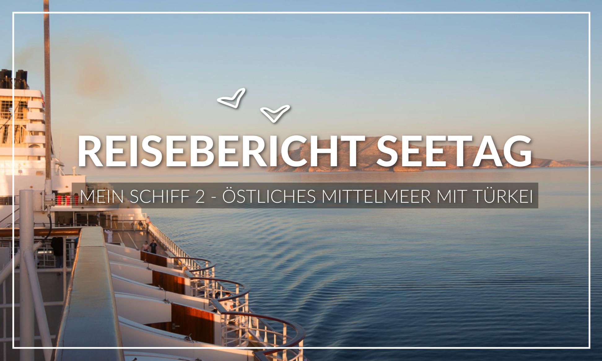 Mein Schiff Reisebericht Seetag